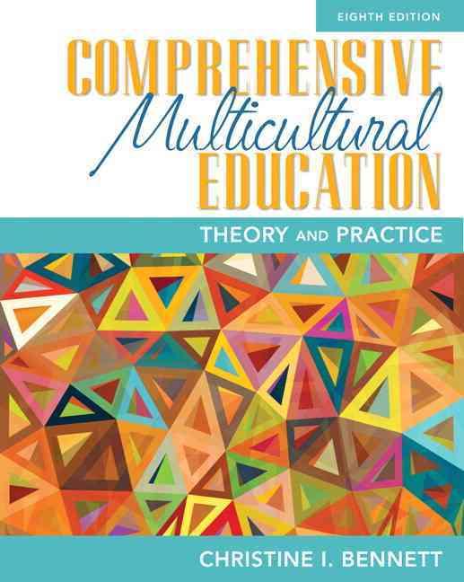 Comprehensive Multicultural Education By Bennett, Christine I.