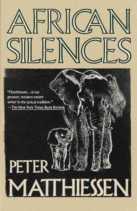African Silences By Matthiessen, Peter